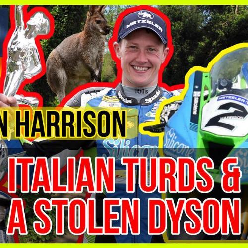 #119 Italian Turds & A Stolen Dyson [DEAN HARRISON]