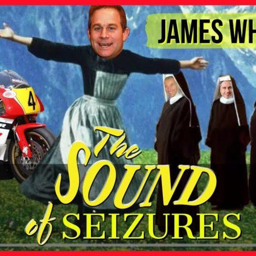 #094 The Sound of Seizures [JAMES WHITHAM]